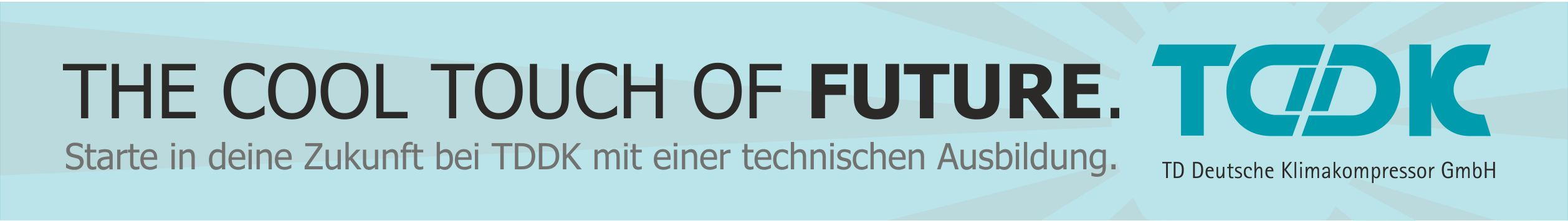 TDDK - Studium & Ausbildung - The cool touch of future.